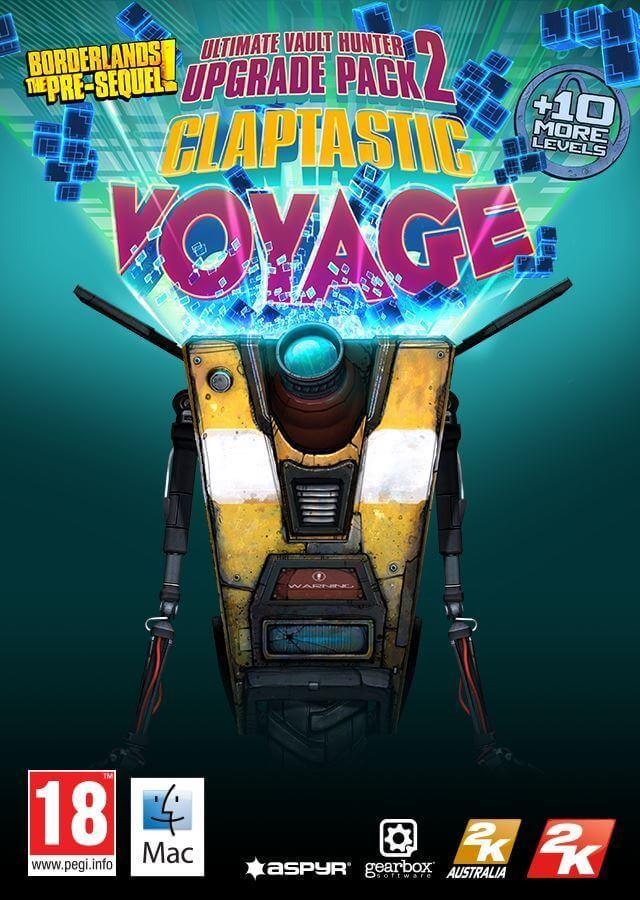 Borderlands: The Pre-Sequel - Claptastic Voyage and Ultimate Vault Hunter Upgrade Pack 2 (MAC)