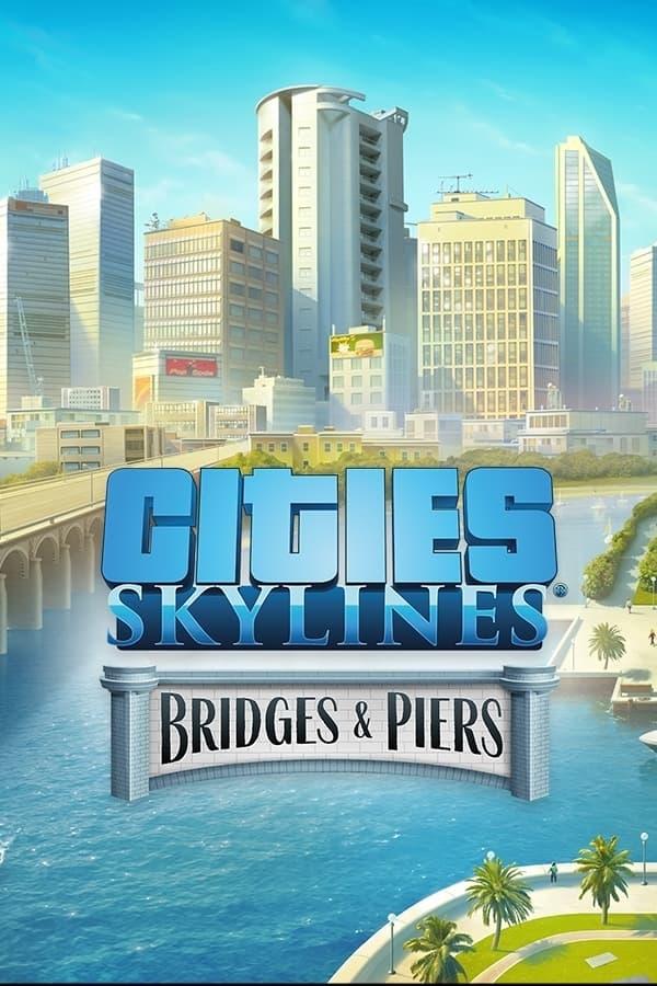 Cities: Skylines - Content Creator Pack: Bridges & Piers | ROW (bf426b1c-6796-4c27-a9b4-0108203b20a5)