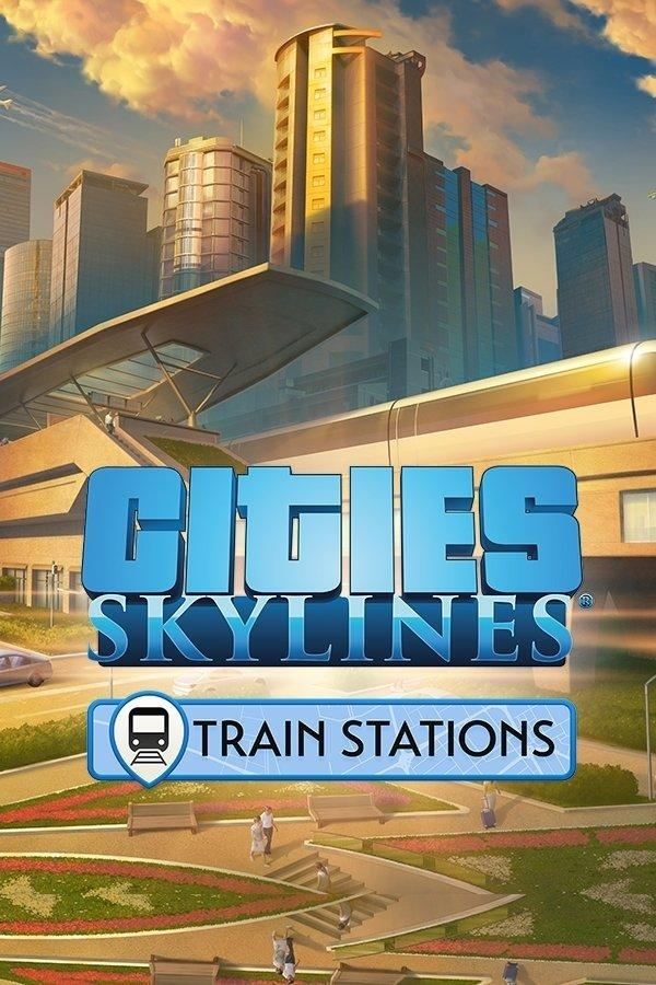 Cities: Skylines - Content Creator Pack: Train Stations | ROW (97cfff67-1c39-4114-9101-33a60672768d)