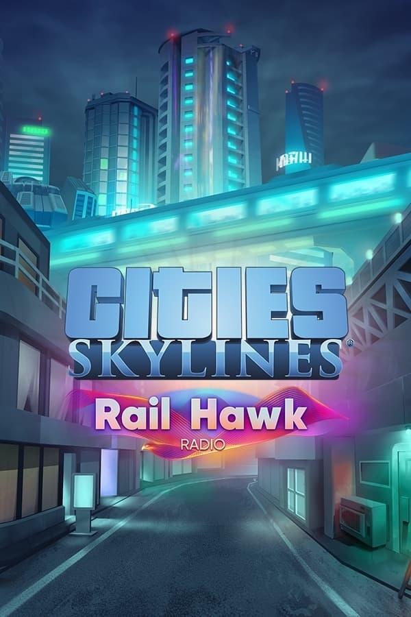 Cities: Skylines - Rail Hawk Radio | ROW (78352a2c-fb72-40ec-8685-0be19b5445a3)