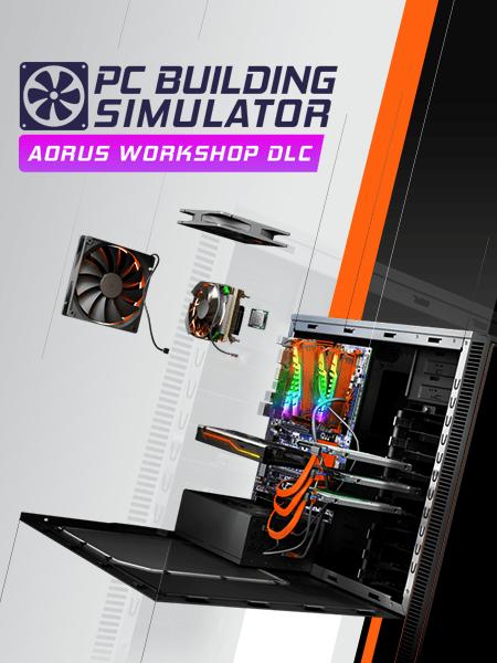 PC Building Simulator - AORUS Workshop