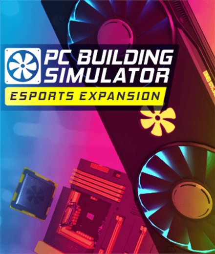 PC Building Simulator - Esports Expansion