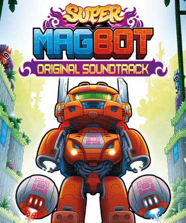 Super Magbot: Original Soundtrack
