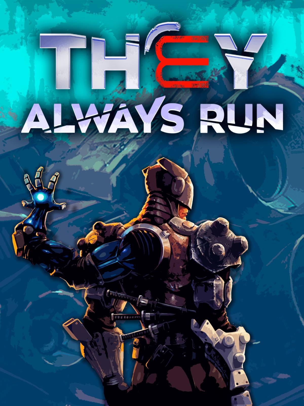 They Always Run | WW (e3db05fa-728f-4e79-8558-e3ce26c89272)