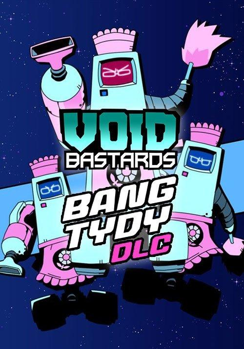 Void Bastards - Bang Tydy