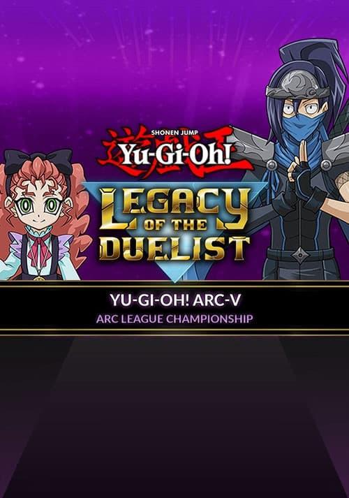 Yu-Gi-Oh! ARC-V: ARC League Championship