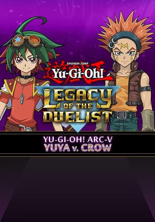 Yu-Gi-Oh! ARC-V: Yuya vs Crow