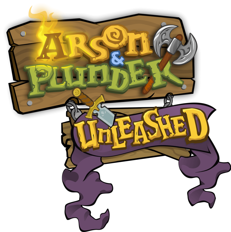 Arson & Plunder: Unleashed