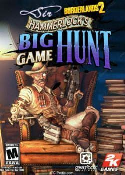 Borderlands 2 : Sir Hammerlock's Big Game Hunt. ürün görseli