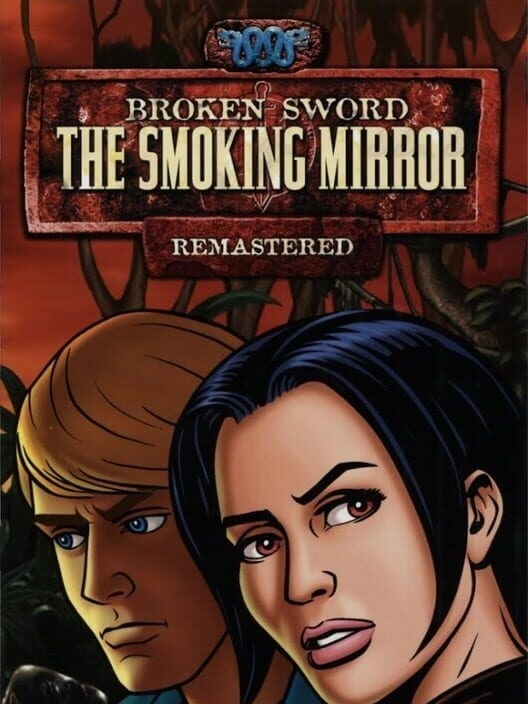 Resim Broken Sword 2 - the Smoking Mirror: Remastered