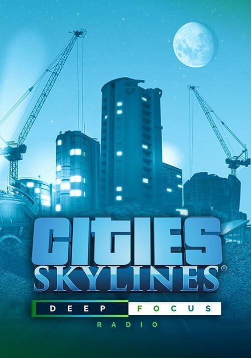 Cities: Skyline - Deep Focus Radio. ürün görseli