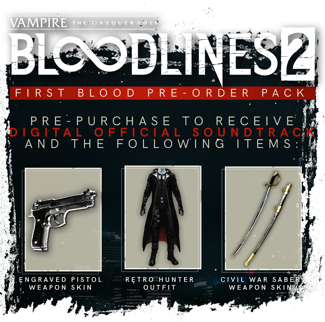 Vampire: The Masquerade® - Bloodlines™ 2: Blood Moon Edition - Pre-Order