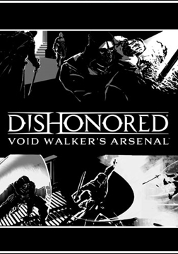 Dishonored® Void Walker's Arsenal™