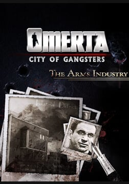 Omerta - City of Gangsters: The Arms Industry