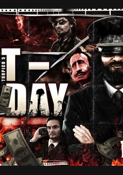 Tropico 5: T-Day