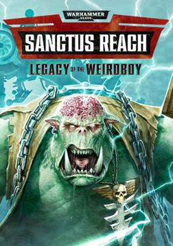 Warhammer 40,000: Sanctus Reach - Legacy of the Weirdboy | ROW (263a2423-7541-454e-8dcd-52601f20c5fd)
